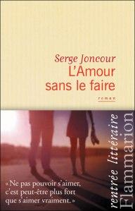 7752162226_l-amour-sans-le-faire-de-serge-joncour